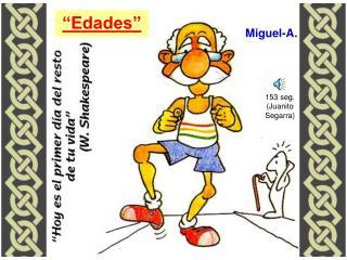 """""""Edades"""""""