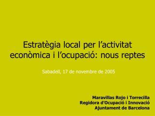 Estratègia local per l'activitat econòmica i l'ocupació: nous reptes
