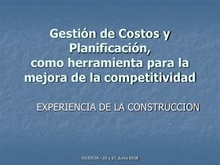 Gestión de Costos y Planificación, como herramienta para la mejora de la competitividad