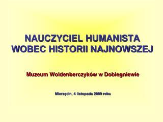 NAUCZYCIEL HUMANISTA WOBEC HISTORII NAJNOWSZEJ