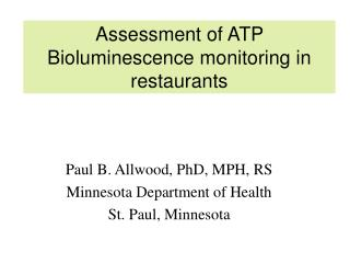 Assessment of ATP Bioluminescence monitoring in restaurants