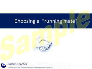 Choosing a  �running mate�