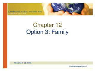 Chapter 12 Option 3: Family