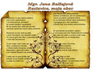 Mgr. Jana Balšajová Raslavice, moja obec
