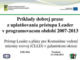 Zsille  B�la  Vozokany 13-15.06.2013
