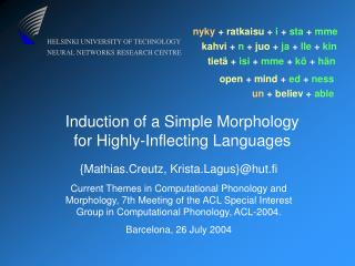 Induction of a Simple Morphology