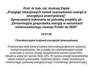 Prof. dr hab. inż. Andrzej Ziębik