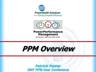 PPM Overview