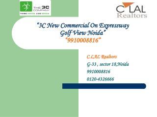 3c expressway commercial noida@9910008816