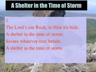 A Shelter in the Time of Storm