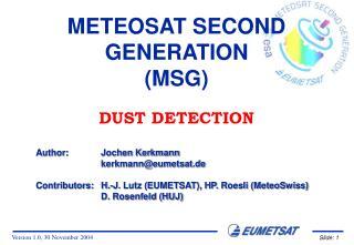 METEOSAT SECOND GENERATION (MSG)