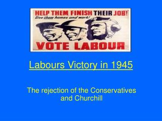 Labours Victory in 1945