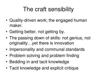 The craft sensibility