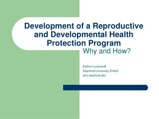 Development of a Reproductive and Developmental Health Protection Program