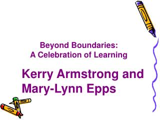 Beyond Boundaries: A Celebration of Learning