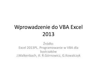 Wprowadzenie do VBA Excel 2013