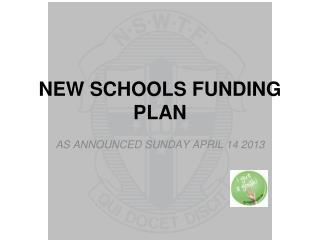 NEW SCHOOLS FUNDING PLAN