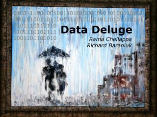 Data Deluge