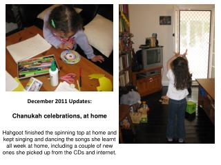 December 2011 Updates: Chanukah celebrations, at home