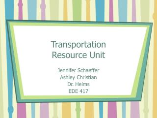 Transportation Resource Unit