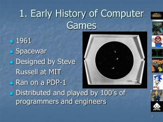 1. Early History  of Computer Games
