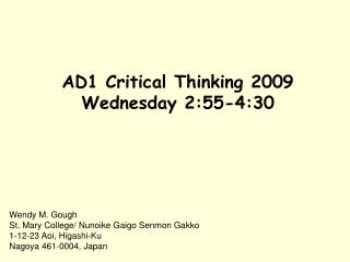 AD1 Critical Thinking 2009 Wednesday 2:55-4:30