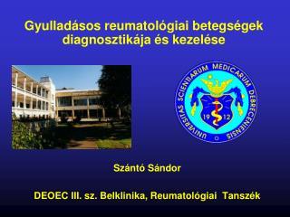 Gyullad sos reumatol giai betegs gek diagnosztik ja  s kezel se