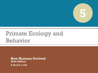 Primate Ecology and Behavior