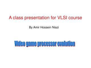 A class presentation for VLSI course