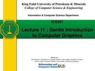 ICS201  Lecture 11 : Gentle Introduction to Computer Graphics