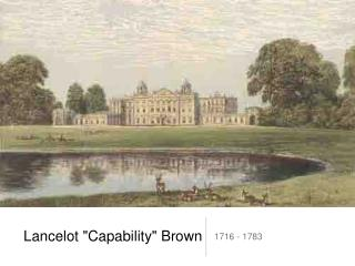 "Lancelot ""Capability"" Brown"