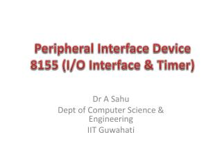 Peripheral Interface Device  8155 (I/O Interface & Timer)