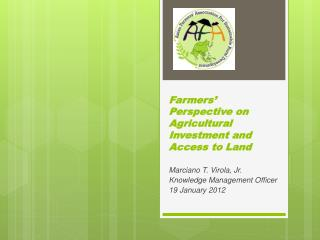 Farmers' Perspective on Agricultural Investment and Access to Land