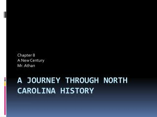 A Journey Through North Carolina History