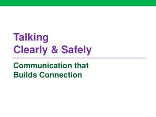 Talking  Clearly & Safely