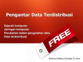 Pengantar Data Terdistribusi