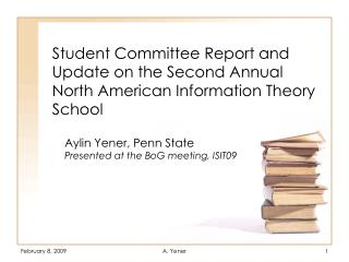 Student Committee Report and Update on the Second Annual North American Information Theory School