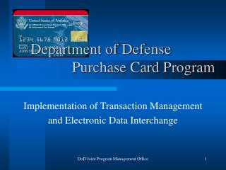Department of Defense                Purchase Card Program