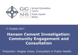 Hanson Cement Investigation: Community Engagement and Consultation