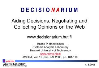 Aiding Decisions