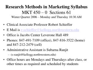 Clinical Associate Professor Robert Schieffer E Mail is  r-schieffer@kellogg.northwestern