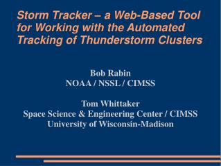 Storm Tracker – a Web-Based Tool for Working with the Automated Tracking of Thunderstorm Clusters