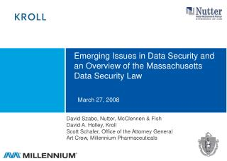 Emerging Issues in Data Security and an Overview of the Massachusetts Data Security Law