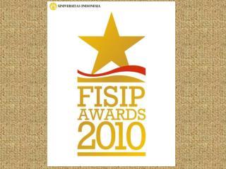 Ada Penghargaan Apa Saja di FISIP AWARDS 2010?