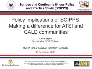 Policy implications of SCIPPS: Making a difference for ATSI and CALD communities