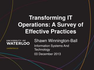 Transforming IT Operations: A Survey of Effective Practices
