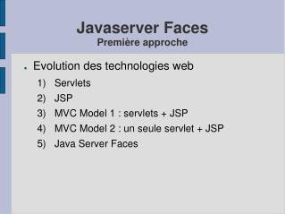Javaserver Faces Premi�re approche