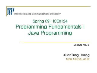 Spring 09- ICE0124  Programming Fundamentals I Java Programming