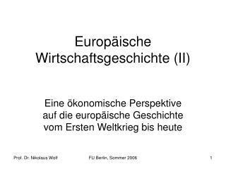 Europ ische Wirtschaftsgeschichte II