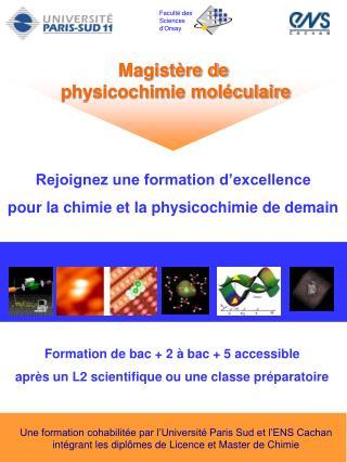 Magistère de  physicochimie moléculaire
